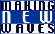MakingNewWaves 2004